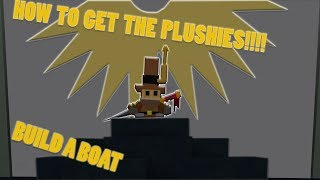 How to get both the plushies in build a boat!! | Roblox | With the Owner !!