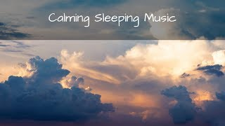 Calming Sleeping Music, Music for Insomnia, Fall Asleep Fast Music - Beyond the Clouds