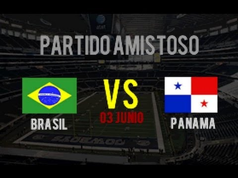 Panamá 0 vs Brasil 4 - (Amistoso 3 Junio 2014)