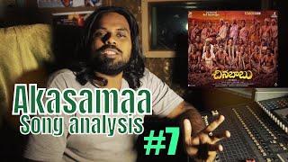 Akaasama #7 Song Analysis  By Praddyottan  Chinnababu   Karthi, D.Imaan