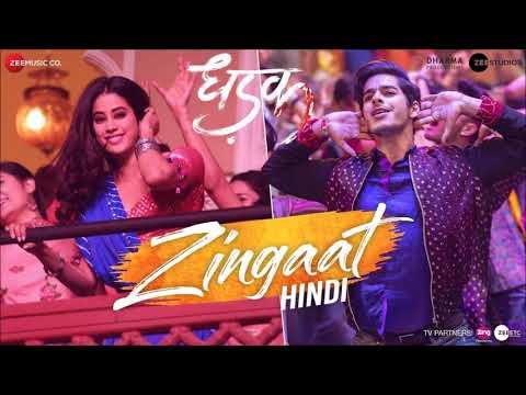 Zingaat Hindi  Full Audio Song - Dhadak | Ishaan & Janhvi |Ajay-Atul | Amitabh Bhattacharya | Lyrics