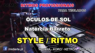 ♫ Ritmo / Style  - ÓCULOS DE SOL - Natércia Barreto