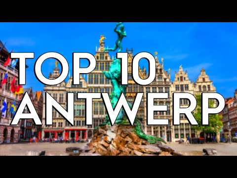 ✅ TOP 10: Things To Do In Antwerp