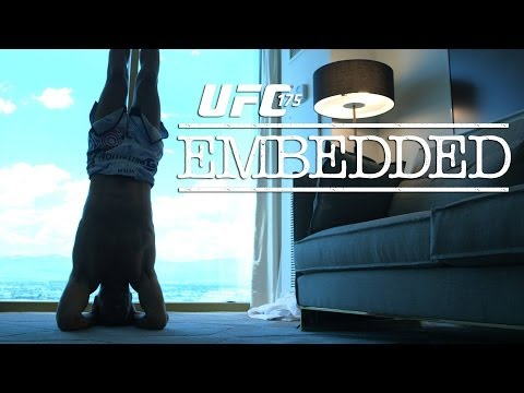 UFC 175 Embedded: Vlog Series - Episode 5