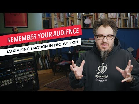 Maximizing Emotion in Music Production: Keep Your Audience and Listeners in Mind