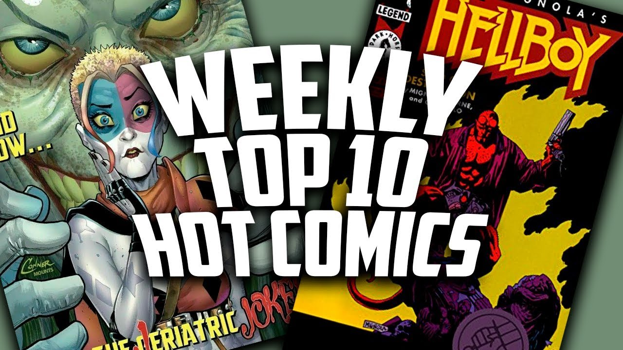 Hot Top 10 Comic Books On The Rise - MARCH (Week 1) 2019