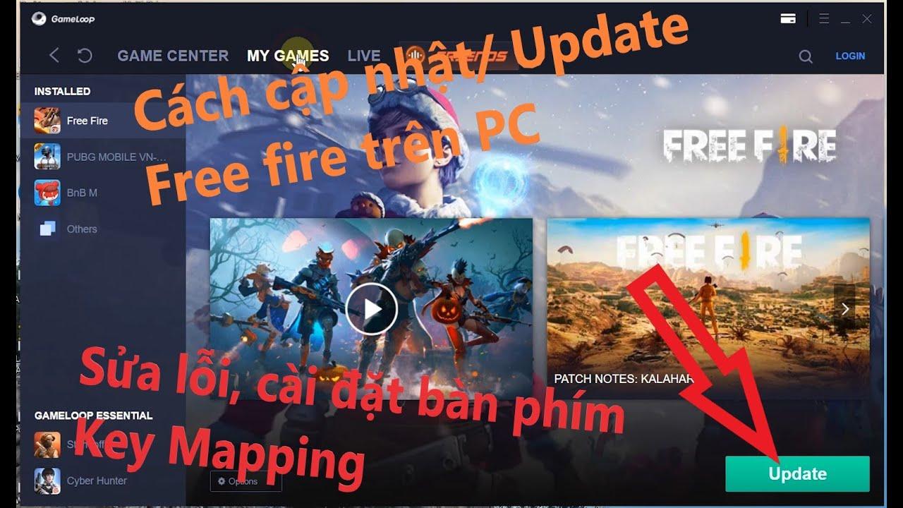 Free fire PC trên GameLoop: Cách update/ cập nhật, sửa lỗi bàn phím Key Mapping