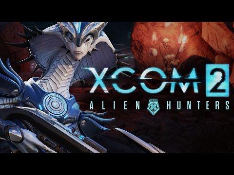 XCOM 2 - Alien Hunters Series - Gatecrasher - Episode 1 |