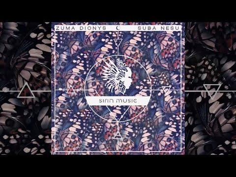 Zuma Dionys - Suba Nesu (Omerar Nanda Remix) [Sirin Music]