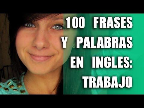 100 Palabras y Frases en Inglés: Trabajo y Negocios- Inglés Básico e Intermedio - Business English