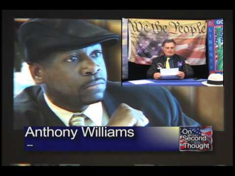 ANTHONY WILLIAMS JAILED - LOSING CIVIL RIGHTS