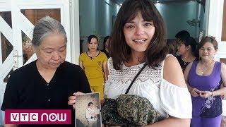 Hành trình tìm về cội nguồn của cô gái Pháp gốc Việt