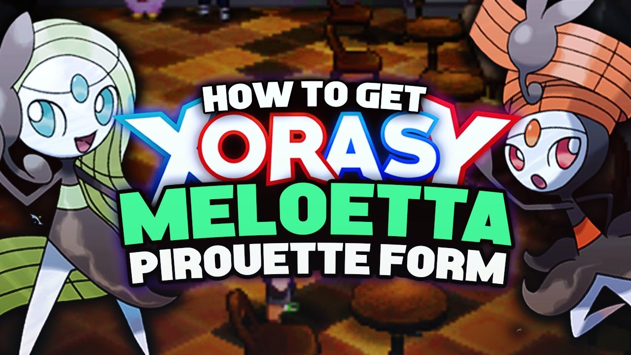 How to get MELOETTA PIROUETTE FORM + RELIC SONG in Pokemon XY/ORAS ...