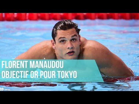 Objectif Or Pour Tokyo 2021 Avec Florent Manaudou