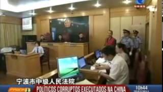 politicos condenados por corrupção são executados na china