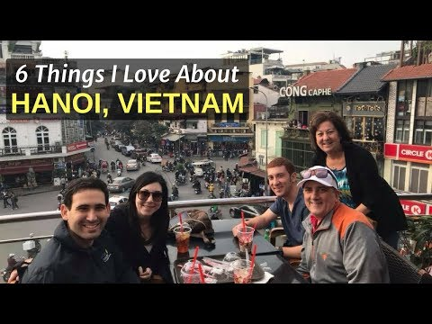 6 Things I Love About About HANOI, VIETNAM