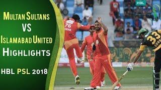 Full Highlights | Multan Sultans Vs Islamabad United  | Match 6 | 25 February | HBL PSL 2018 | PSL