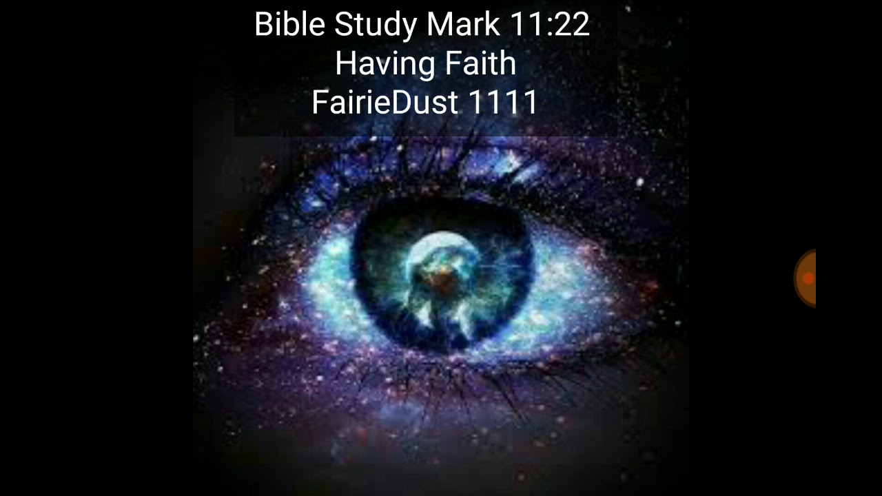 TWINFLAME SOULMATE Bible Study Mark 11:22
