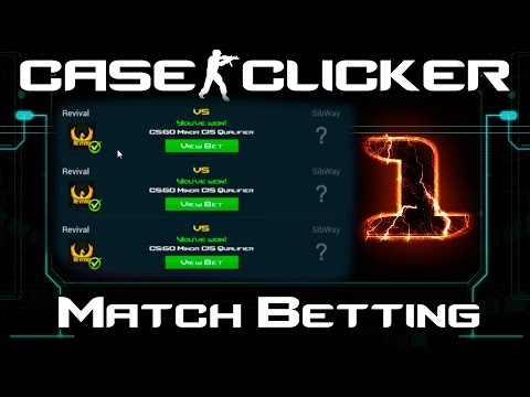 Case Clicker | Match Betting #1 | Is farming cash this easy...