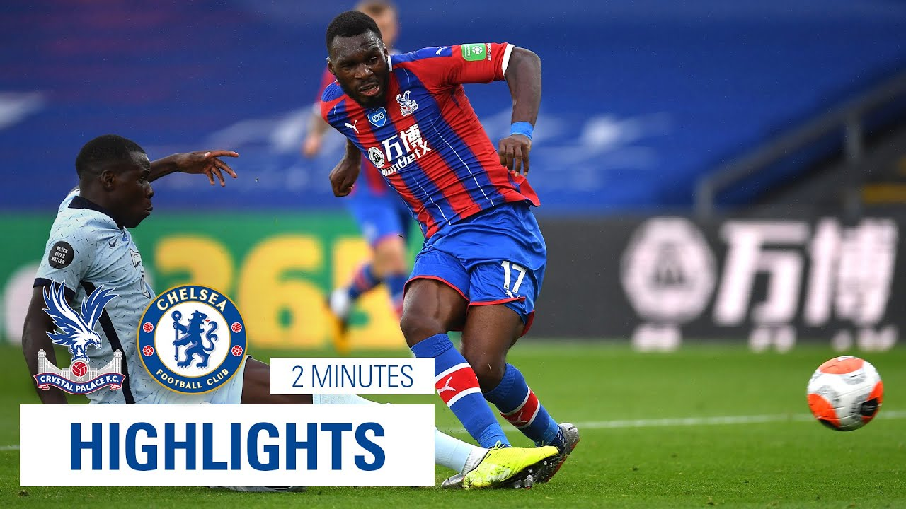 Highlights Crystal Palace 2 3 Chelsea Youtube