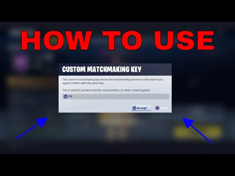 what is custom matchmaking key in fortnite