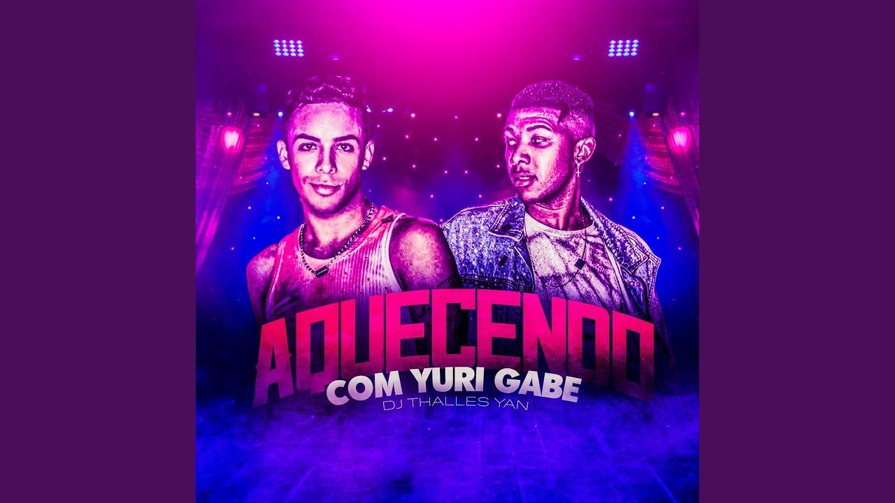 Download Aquecendo Com Yuri Gabe