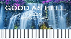 Lizzo - Good As Hell (Piano Cover/Tutorial w/ Sheet Music)