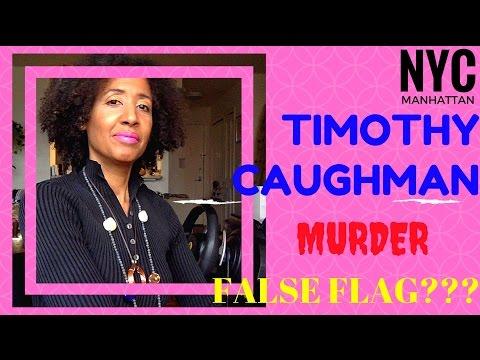 TIMOTHY CAUGHMAN MURDER.  IS THIS A FALSE FLAG OR WHAT?