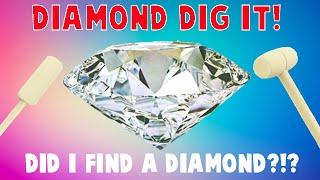 Surprise Diamond Dig It - Did I Find a REAL Diamond?!?