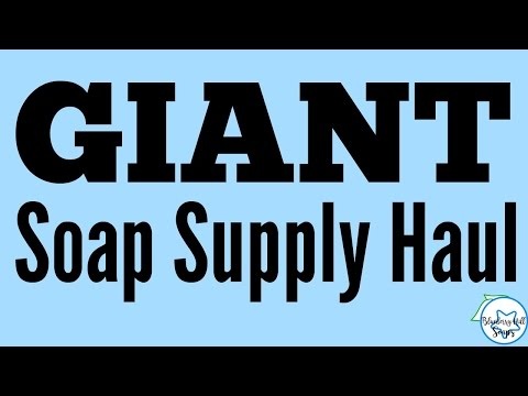 Giant Soap Supply Haul - Nurture Soap, Brambleberry, Natures