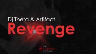 Dj Thera & Artifact - Revenge [HQ + HD PREVIEW]