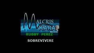 Karaoke Rubby Perez - sobrevivire