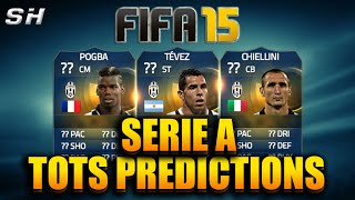 FIFA 15 ULTIMATE TEAM - SERIE A TEAM OF THE SEASON (TOTS) PREDICTIONS