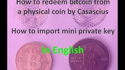 How to redeem bitcoin from a physical coin by Casascius - English