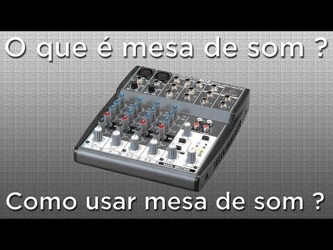 O que é mesa de som ? Como usar mesa de...