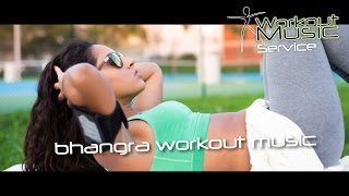 Bhangra Workout Music Mix