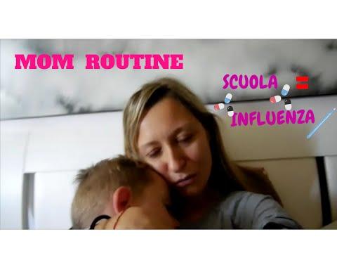 VLOG MOM ROUTINE # SCUOLA = INFLUENZA