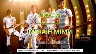 J ROCKS - MERAIH MIMPI (LIRIK)