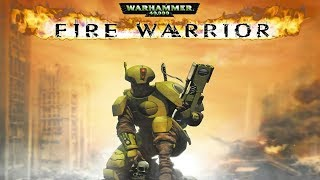 Warhammer 40000 Fire Warrior игрофильм