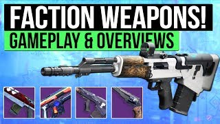 Destiny 2 | NEW FACTION WEAPONS! - Overview of FWC, Dead Orbit & New Monarchy Weapons!