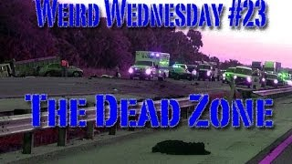 Weird Wednesday #23 The Dead Zone