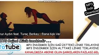 Aynur Aydın feat. Turaç Berkay - Bana Aşk Ver indir, Totube Mp3 İndir Resimi