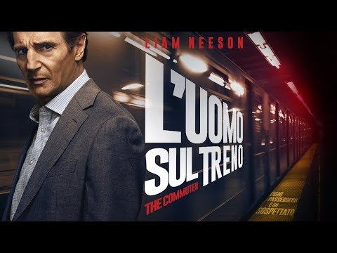 L'uomo sul treno - The Commuter (Liam Neeson) - Trailer italiano ufficiale [HD]