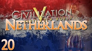 Civilization V Brave New World as The Netherlands - Episode 20 ...Scorched Earth...