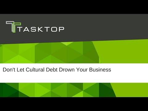Don't Let Cultural Debt Drown Your Business