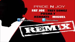 Fat Joe - Pride N Joy ft. Trey Songz, Pusha T, Ashanti & Miguel