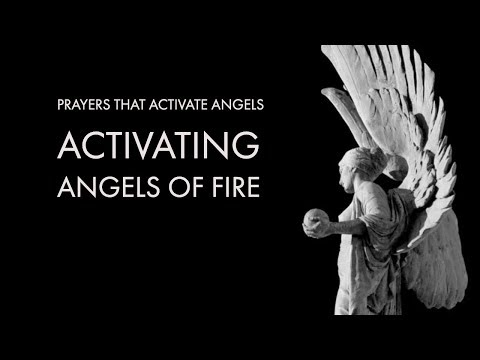 Activating Angels of Fire | Prayers That Activate Angels