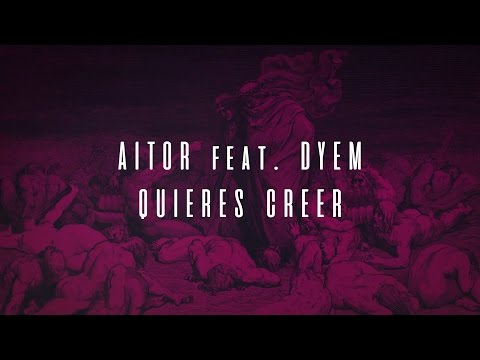 Aitor - Quieres creer (Lyric Video) ft. Dyem