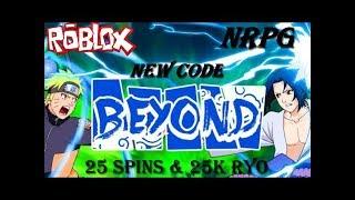 [056] NEW MASSIVE CODE 25 SPINS & 25K RYO!  ROBLOX NRPG- BEYOND  