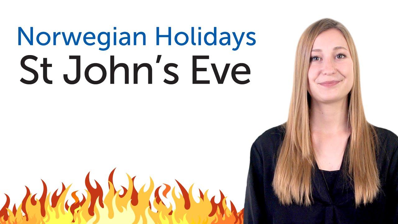 Norwegian Holidays - St. John's Eve - Sankthansaften